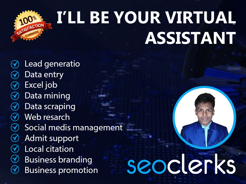 I'll be your Virtual Assistant. I'll do any kinds of job.