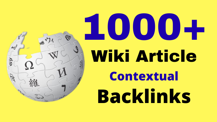 1000+ High Authority Powerful Niche Relevant Wiki Backlinks To Boost Website Rankings
