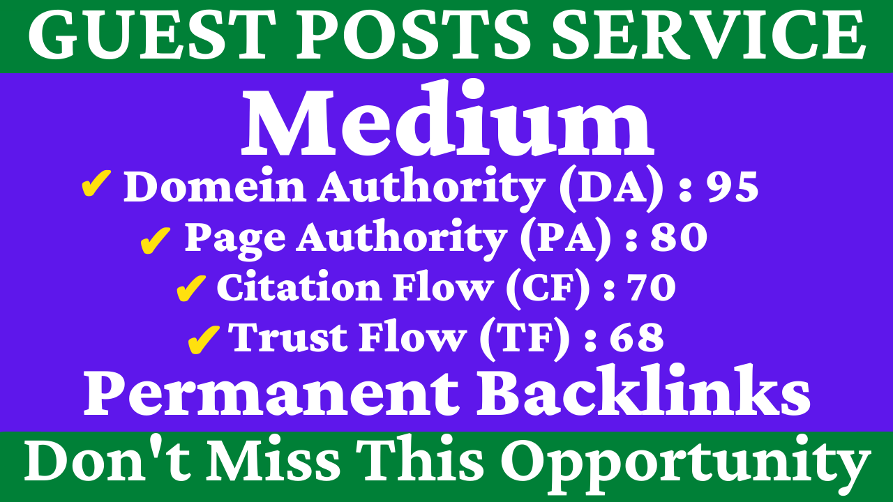 I Will Write And Publish A Guest Post On Medium DA 95,  PA 80 With Permanent Backlinks & Google Index