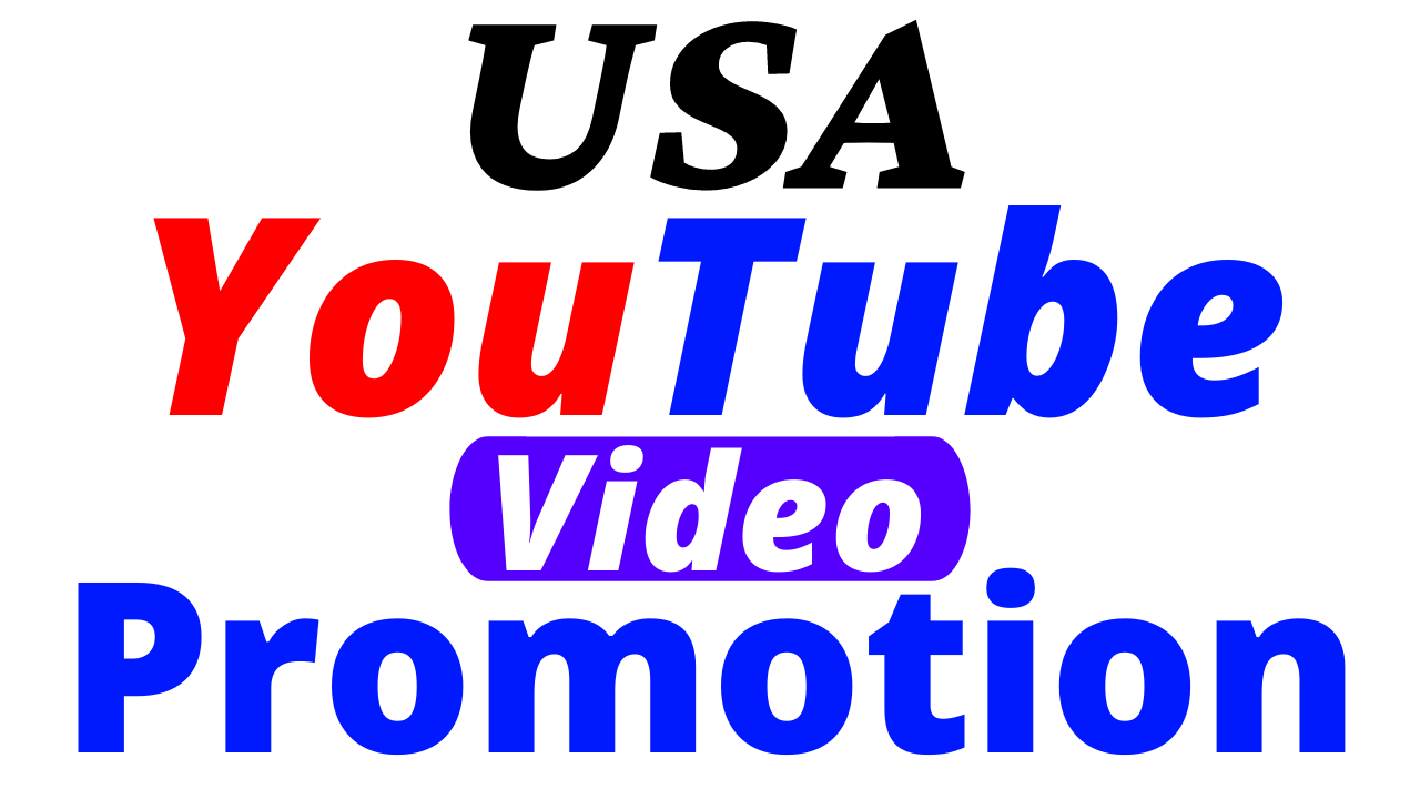 Good USA Targeted YouTube Video Promotion & Marketing With Extra Bonus