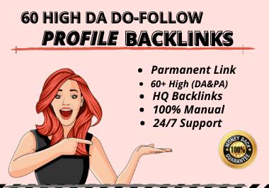 DA 60+ White Hat Powerfull Quality Profile Backlinks.