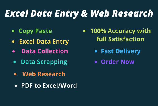 I will do Data Entry,  Copy Paste,  Web Research and Excel Scraping Services.