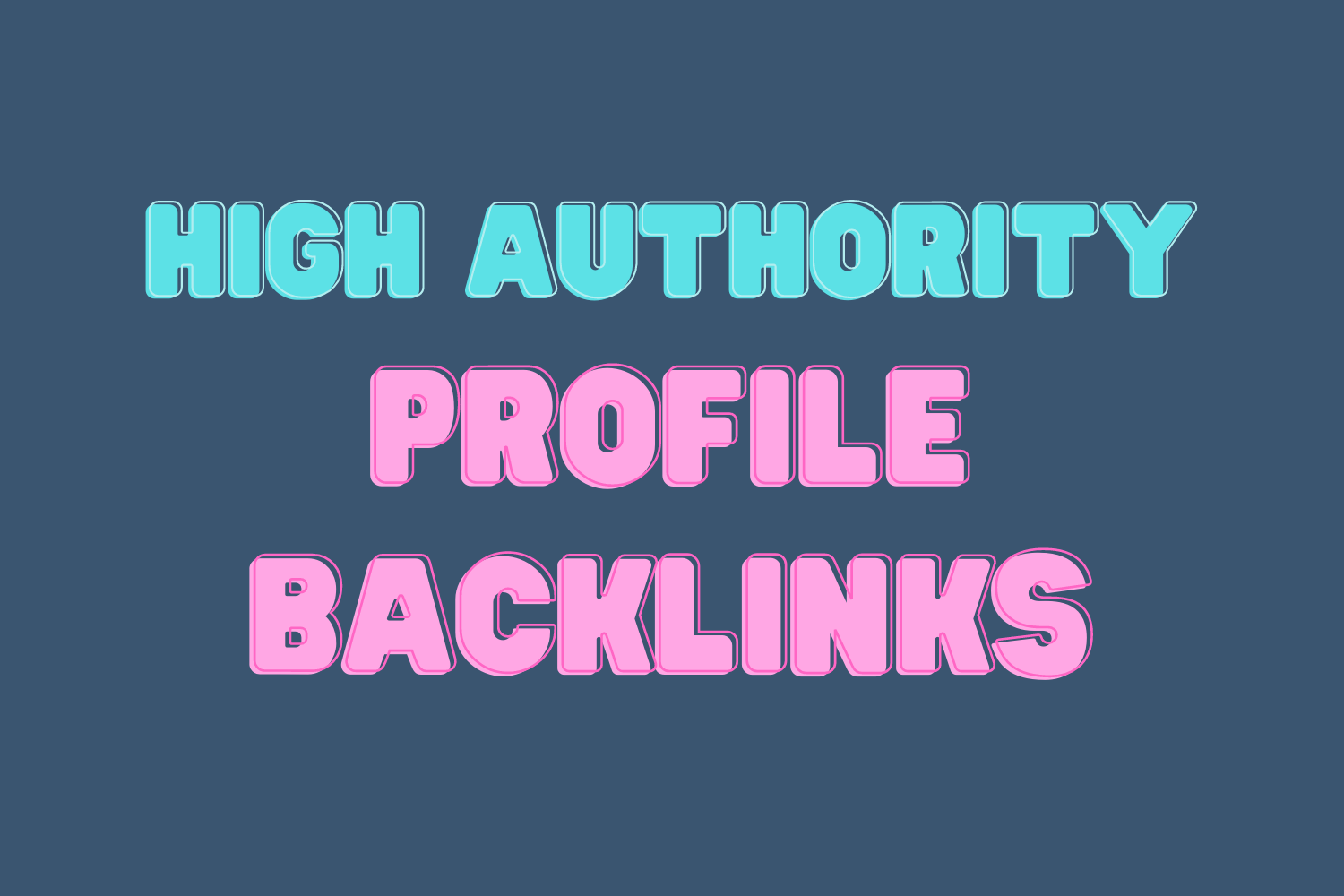 I will build 50 high authority profile backlinks to Rank High on google