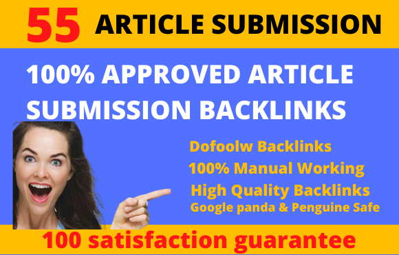 I will provide 55 unique article submission with high quality backlinks