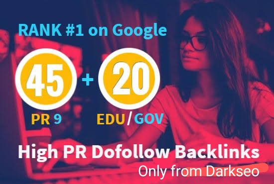 2021 Best Results manually do 45 PR9 + 20 EDU/GOV Safe SEO High Pr Backlinks