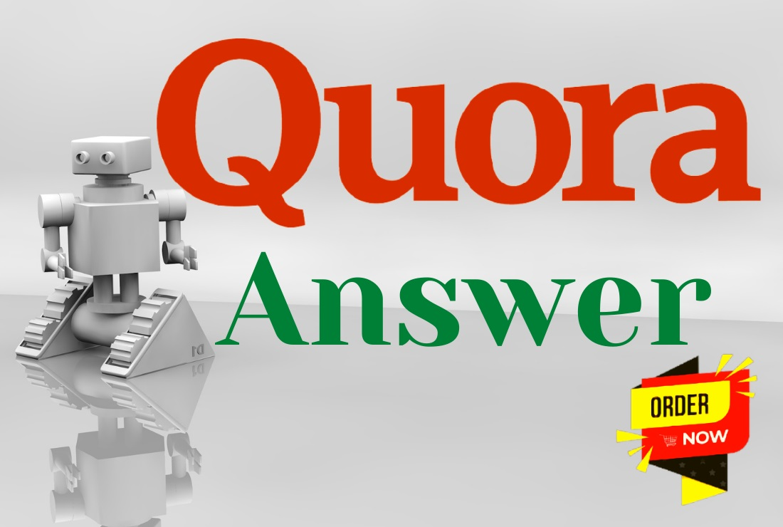 I will provide Niche Relevant 10 high quality Quora Answer with your URL & Keywords