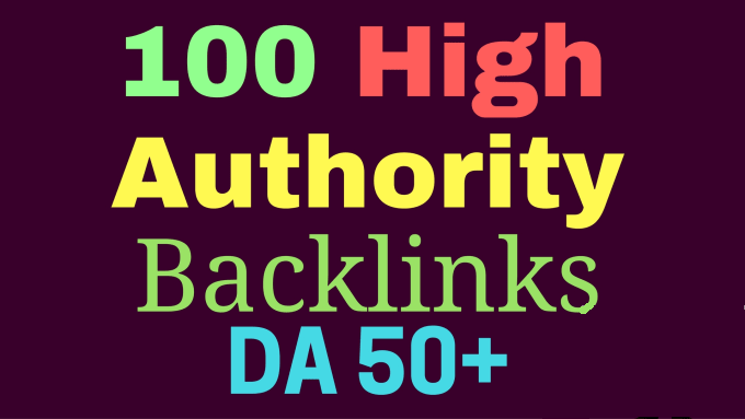 I will increase da domain authority 50 plus with high authority backlinks