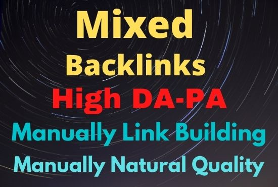 Manual 60 Mixed High Authority Natural Quality backlinks - Help to ranking for your websites