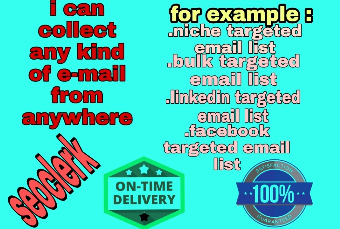 i will collect and give you niche targeted valid email list for your business