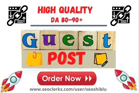 I will write blog and 5 guest post to high domain authority sites