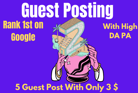 5 Guest Posting From High Domain Authority Sites