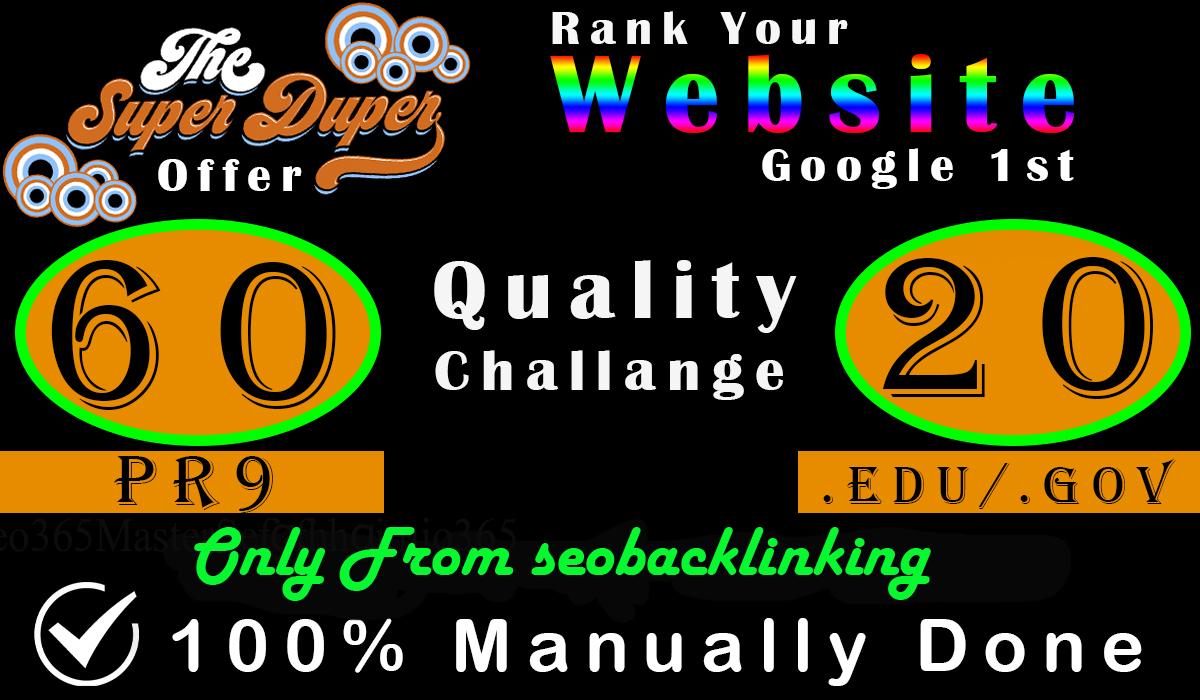 Manually Create 80 Backlinks which include 60 PR9+20 EDU/GOV Safe SEO Top Quality Backlinks