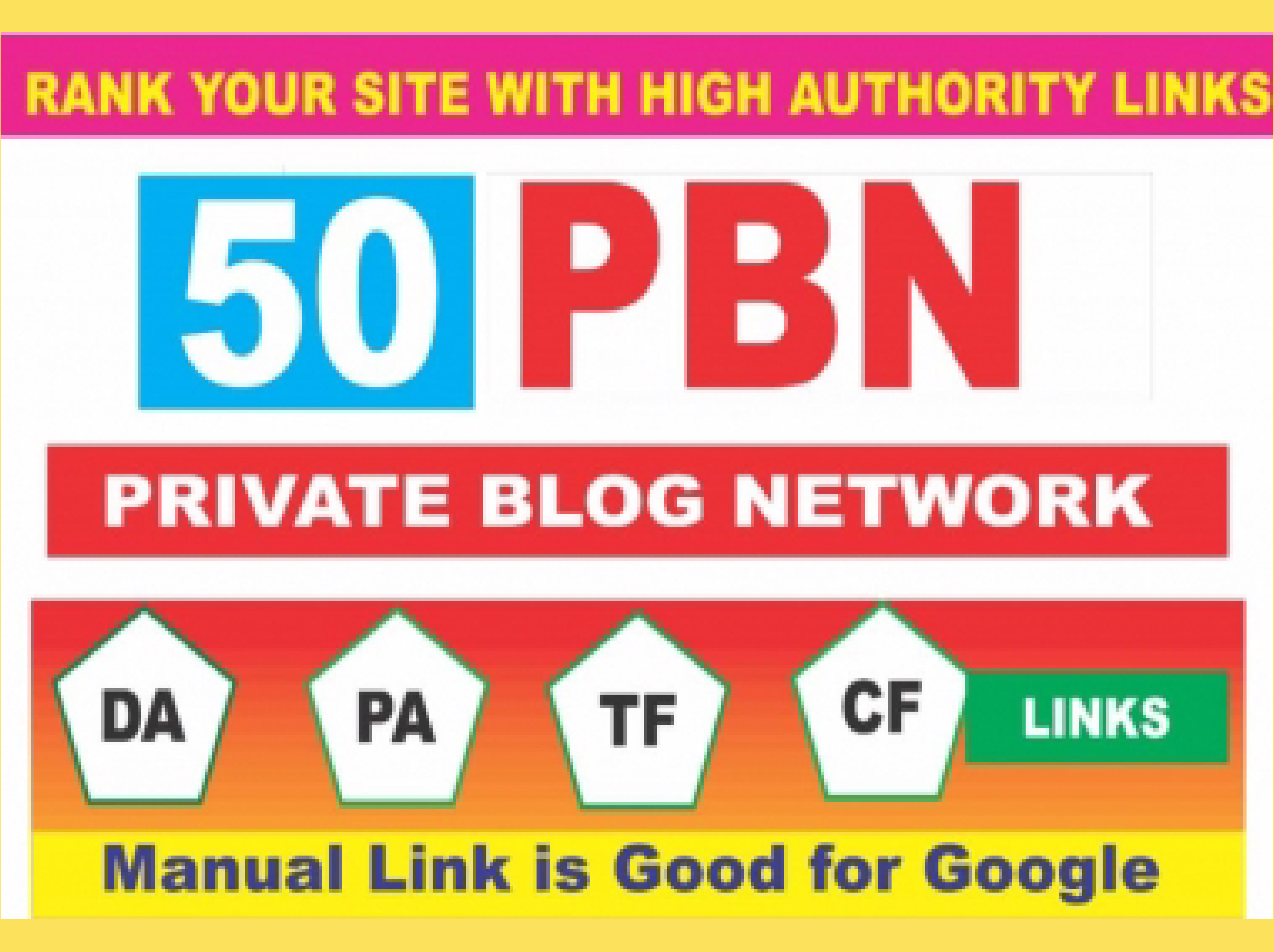 Create 50 High PA/DA TF/CF Homepage PBN Backlinks To Skyrocket you SERP