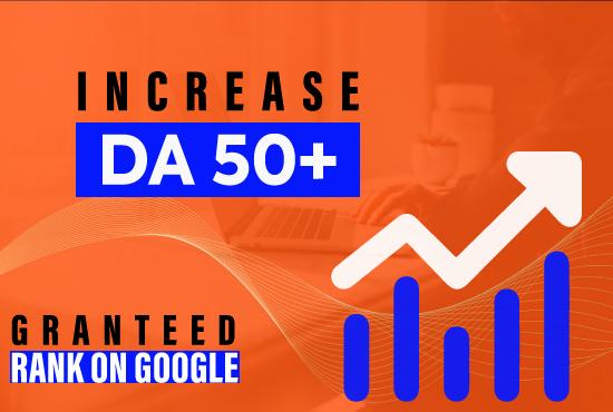 I will increase Domain Authority DA 50 in MOZ