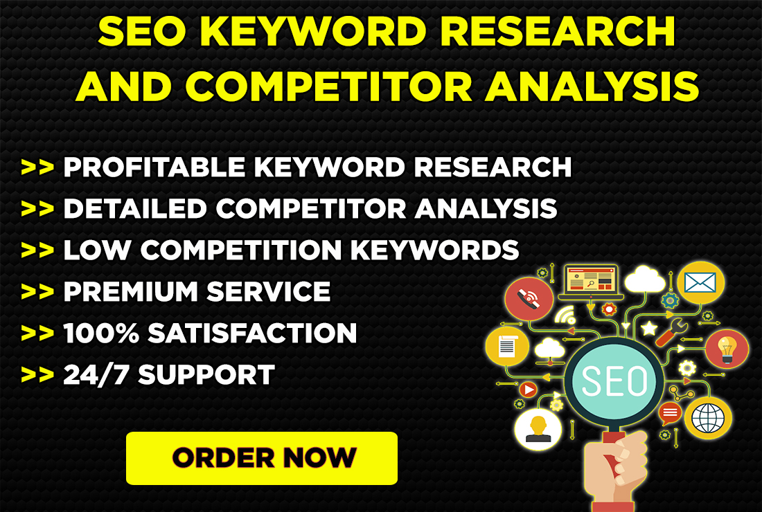 I will do SEO Keyword Research and Competitor Analysis that actually ranks