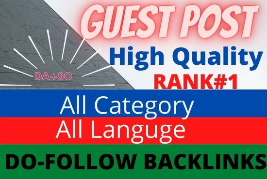 I will publish 10 High Authority Guest Posts. Writing and publishing included