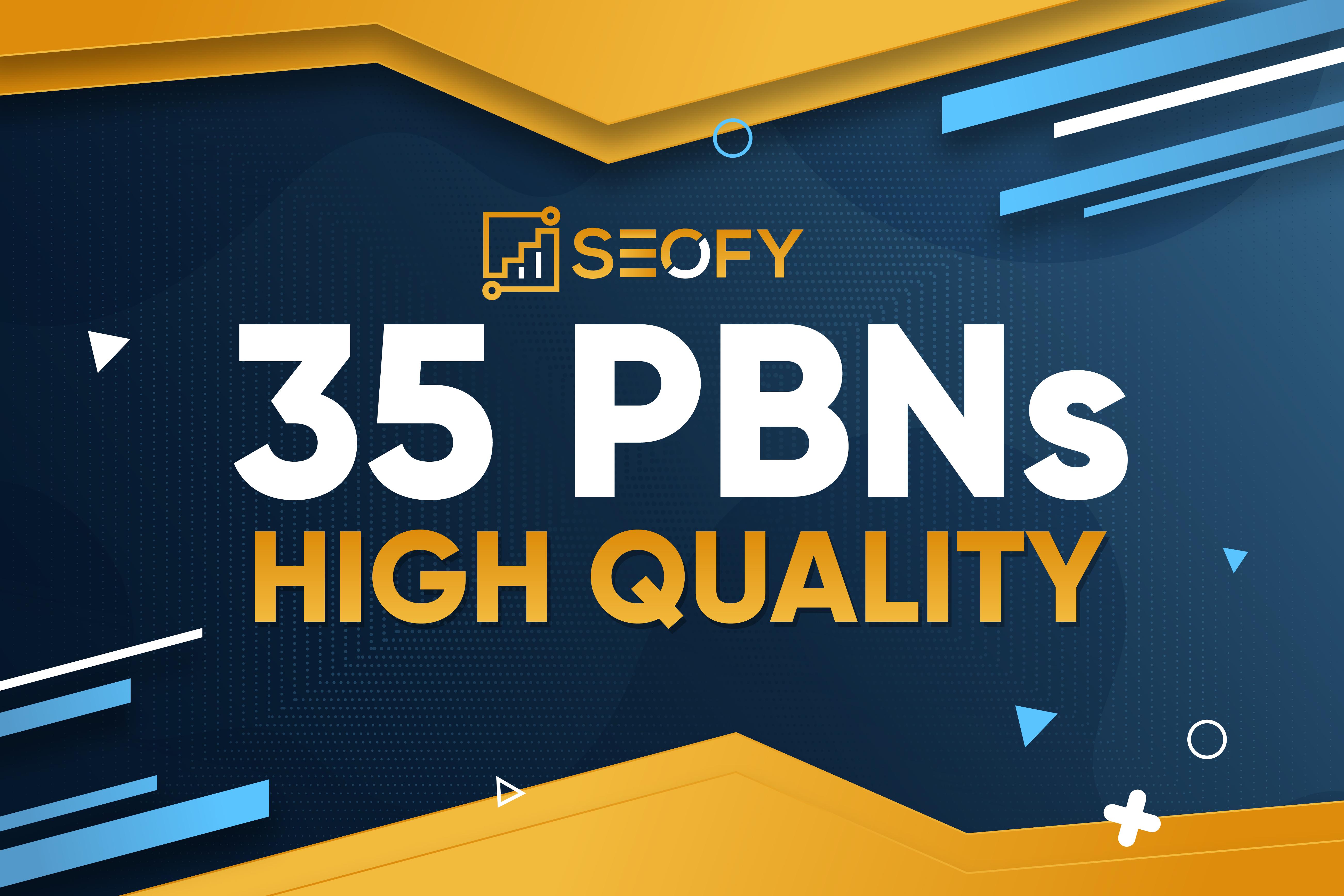 35 High Quality Permanent Contextual PBN Links High DA/RDs/TF/DR