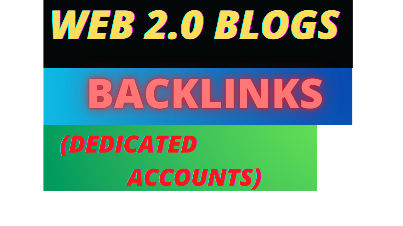 I will provide web 2.0 blogs 50 backlinks from dedicated accounts backlinks