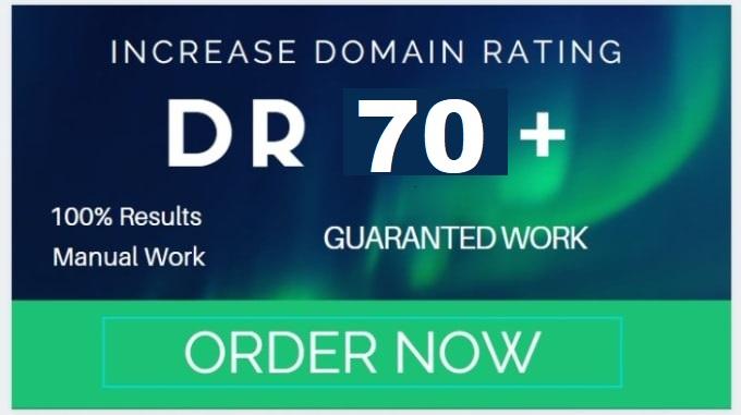 Increase Domain Rating DR 70 Plus Guaranted