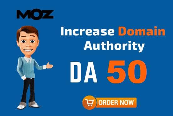 Increase MOZ Domain Authority DA 50 Plus or money back