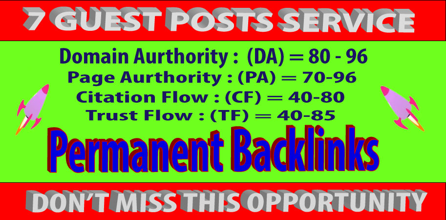 I will write and publish 7 guest posts On High DA/PA sites with parmanent backlinks
