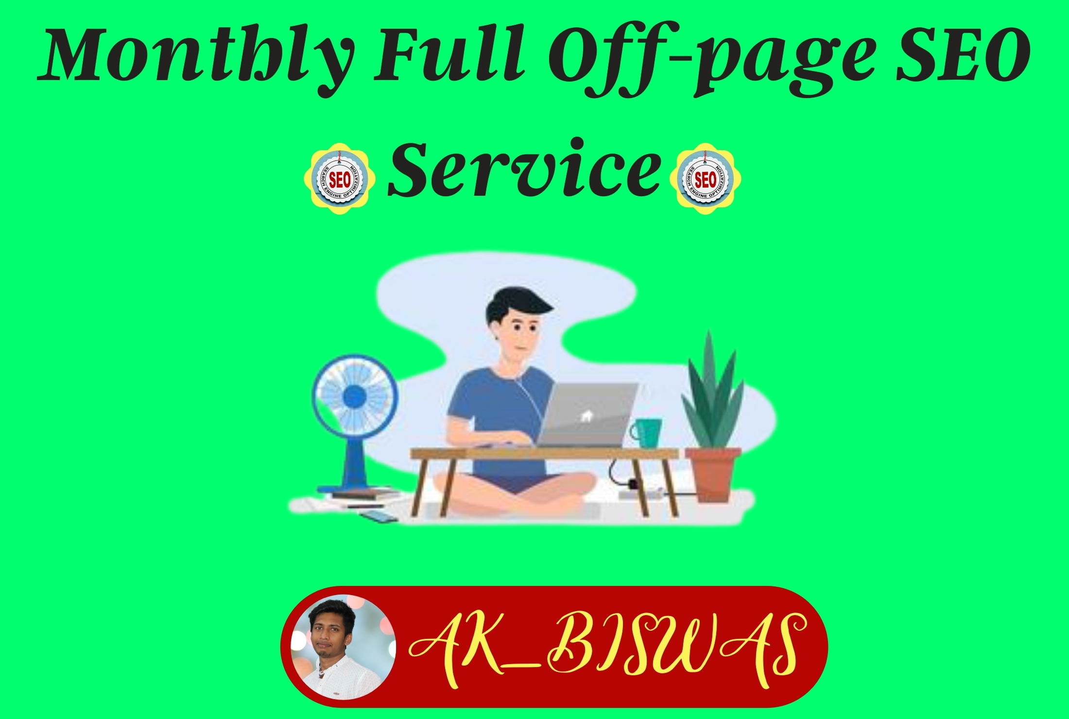 All-In-One Monthly full off page SEO service with High Quality backlink