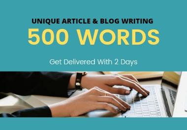 I will Write 500 Unique words Article