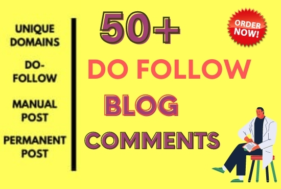 I Will Do 50 High Quality Do Follow Blog Comments Backlinks