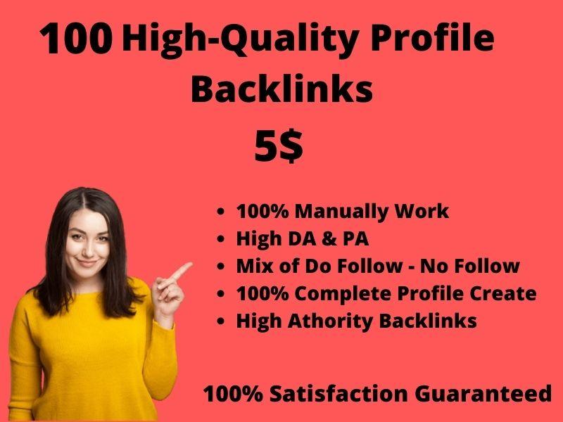 I will create 100 High-Quality profile Backlinks