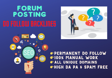 I will create 35 manually HQ Forum Posting Backlinks