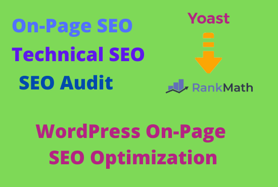 I will do WordPress on-page SEO by rank math,  yoast with schema markup