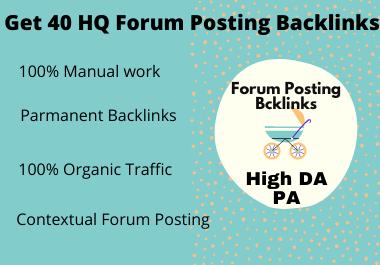 Get 40 HQ Forum Posting Backlinks on High DA PA
