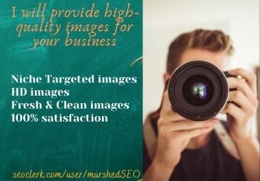 I will provide 5 High Quality images on your Targeted Niche