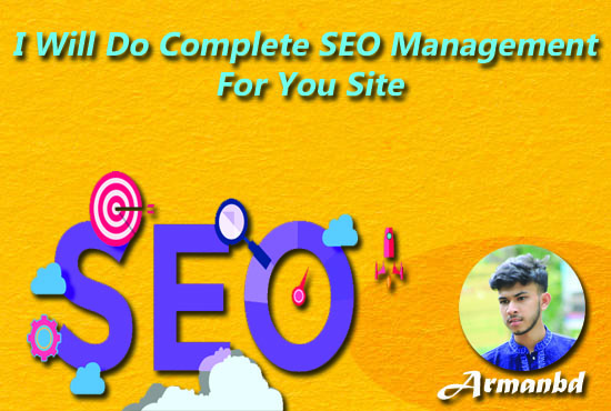 I Will Do Complete SEO Management For Your Site