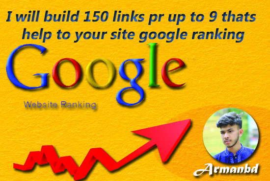 I will build 150 links PR up to 9 that's help to your site google ranking