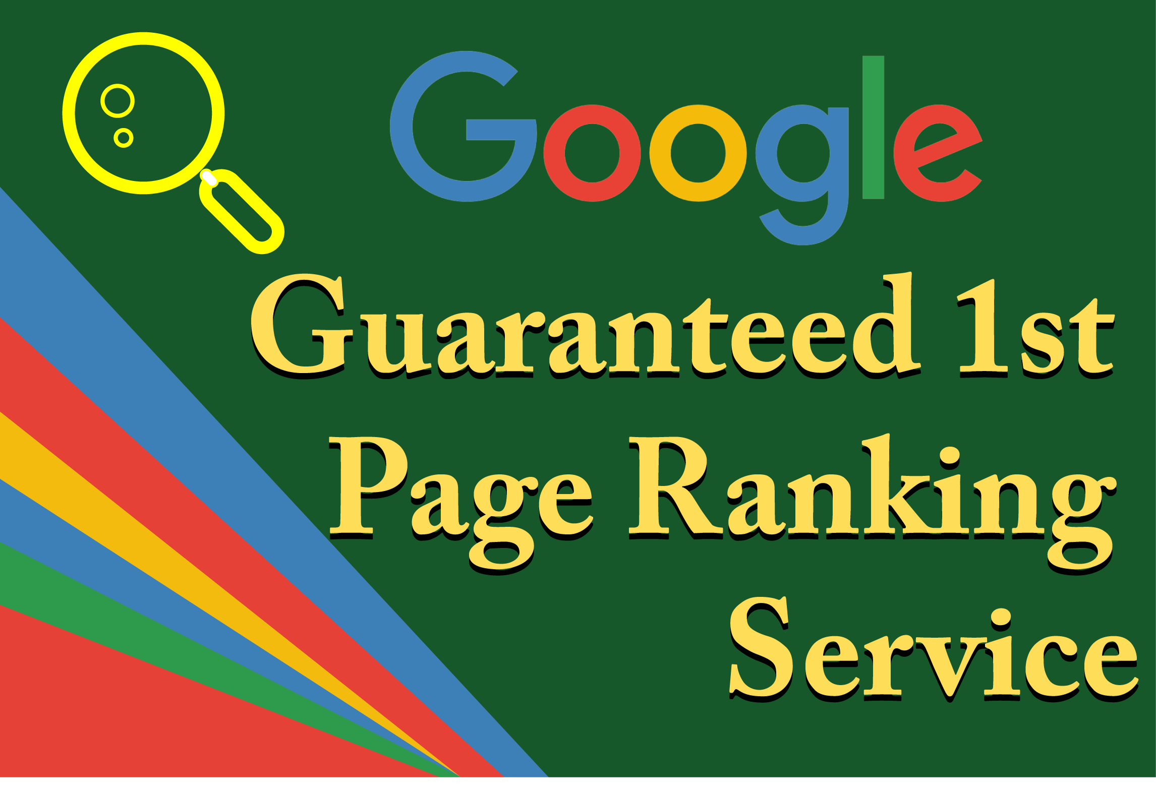 Guaranteed Google 1st Page Ranking Strategy