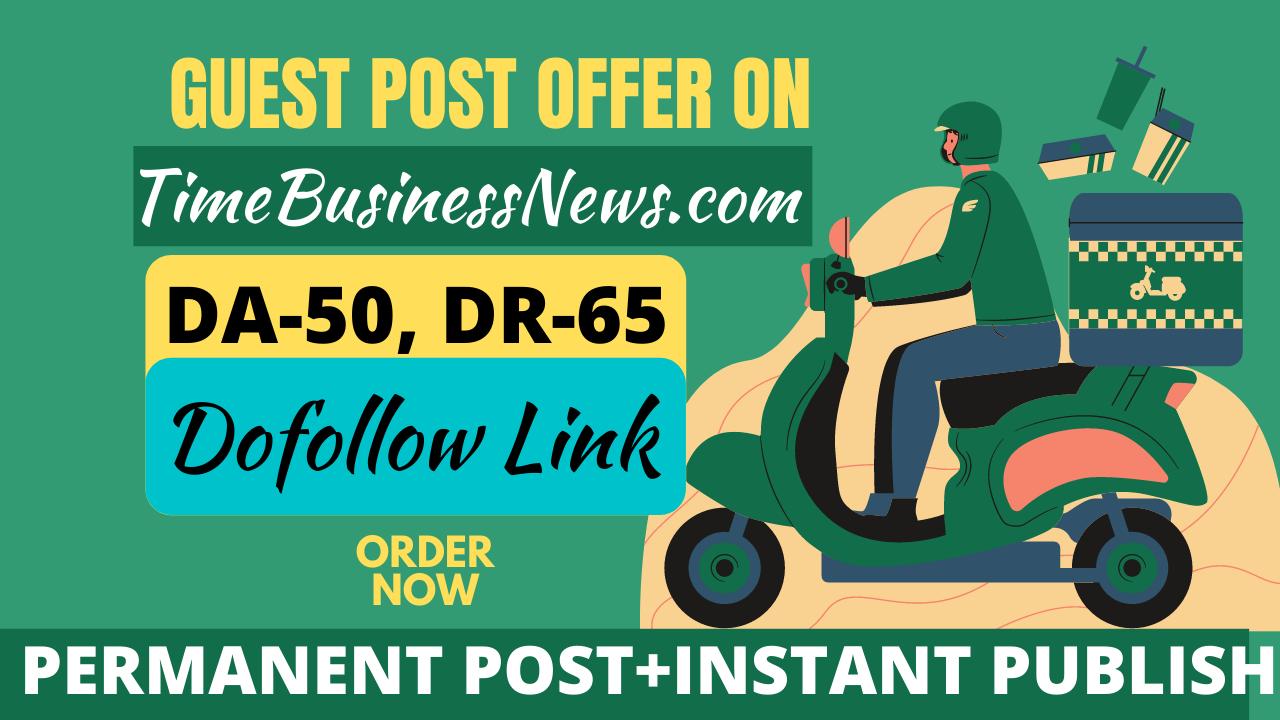 I will publish a content on US News site timebusinessnews. com DA50