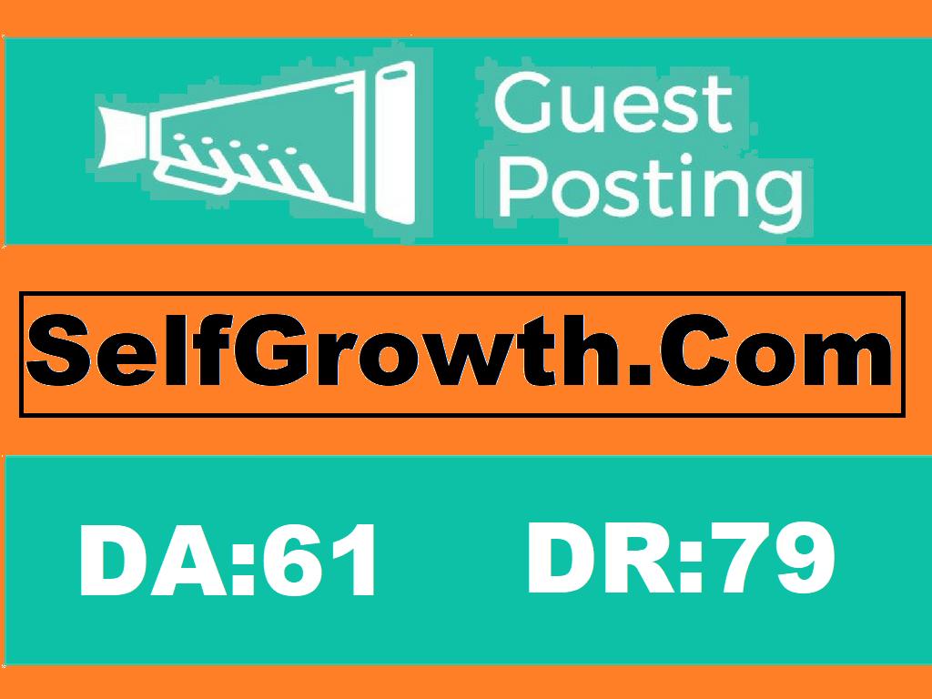 Publish a guest post on selfgrowth. com DA 61