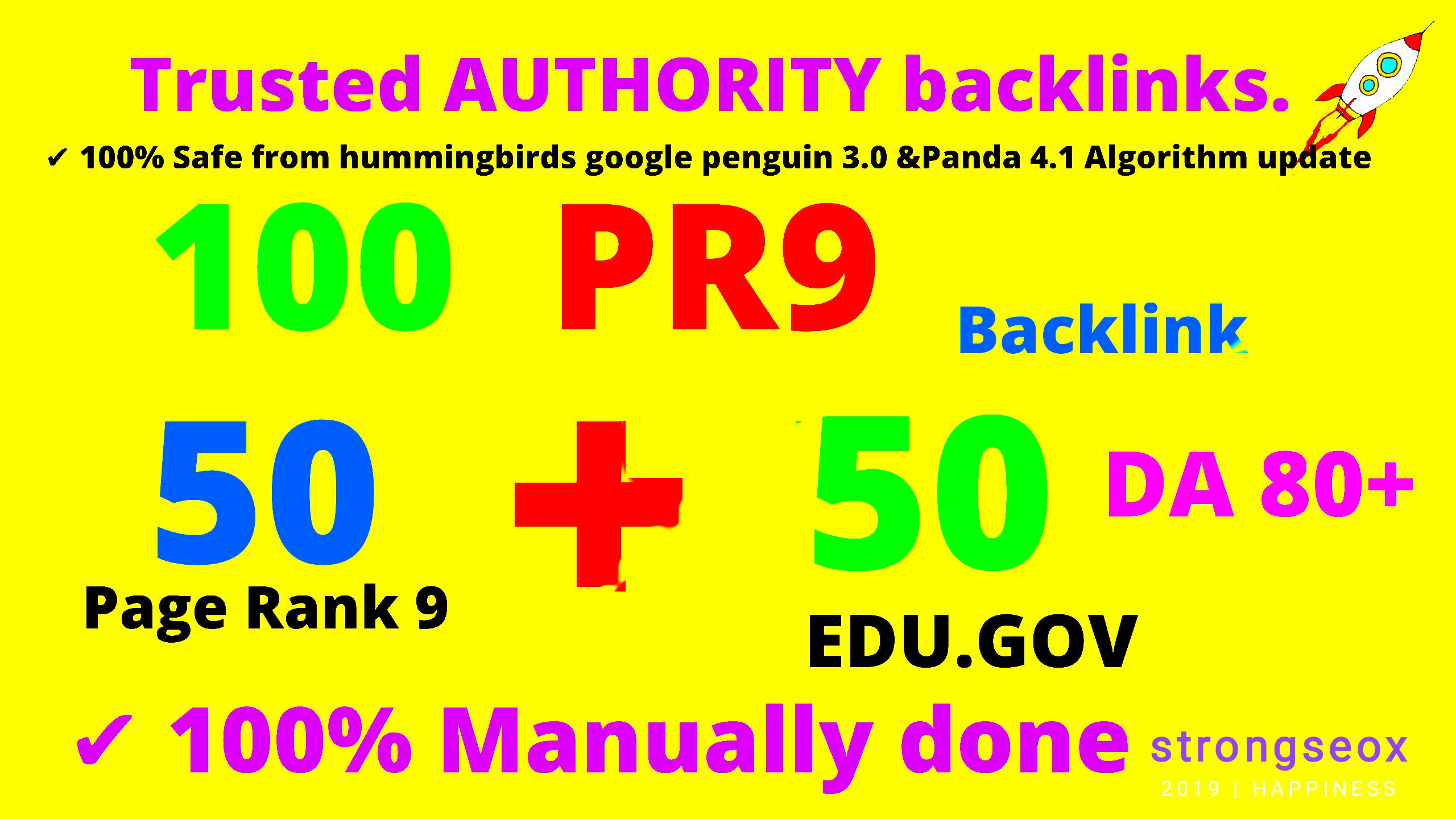 100+ 50 edu. gov and 50 web2 PR9-PR8 AUTHORITY backlinks DA80+ top ranking