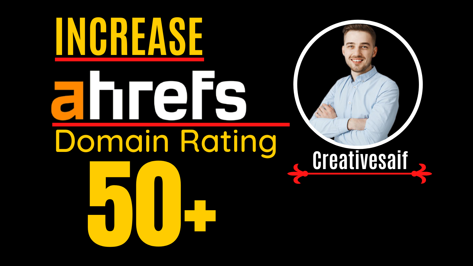 I will increase domain rating, ahrefs DR 50 plus with white hat SEO method