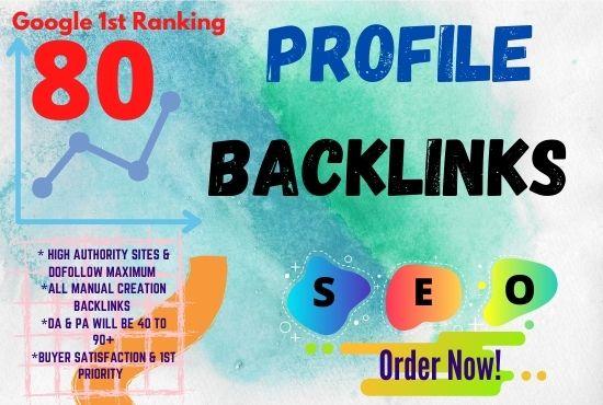 I will Create 80 High DA SEO profile backlinks