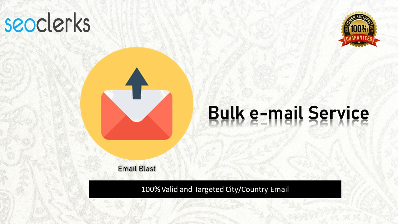 I will provide you 100 valid bulk mail from your targeted city/Country.
