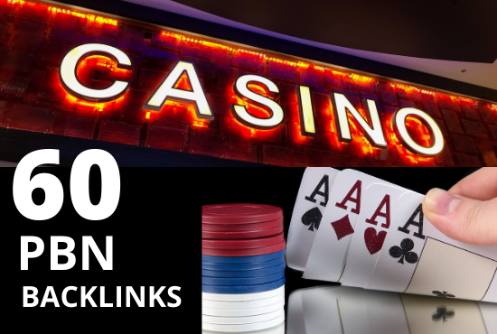 60 Casino,  Poker and Casino PBN Backlinks high da 40+ pa 40+ links with aged domains for