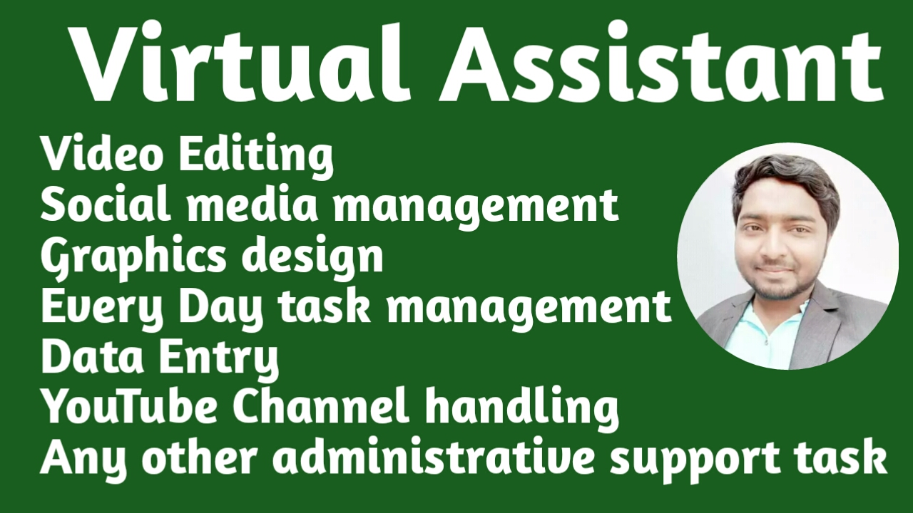 I will be your personal virtual assistant any administrative task management