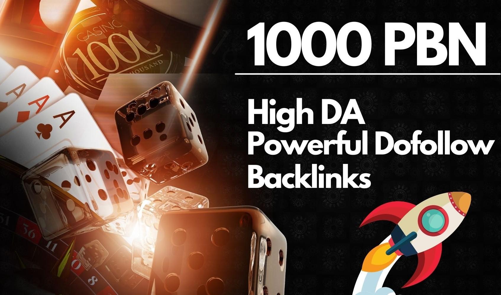 create 1000 PBN high da powerful dofollow backlinks for Casino/Gambling/Poker