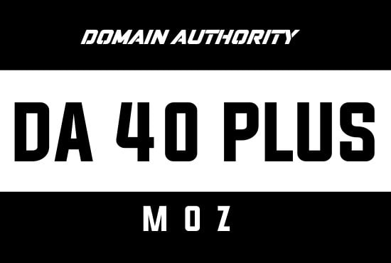 I will increase your domain authority moz da 40 plus