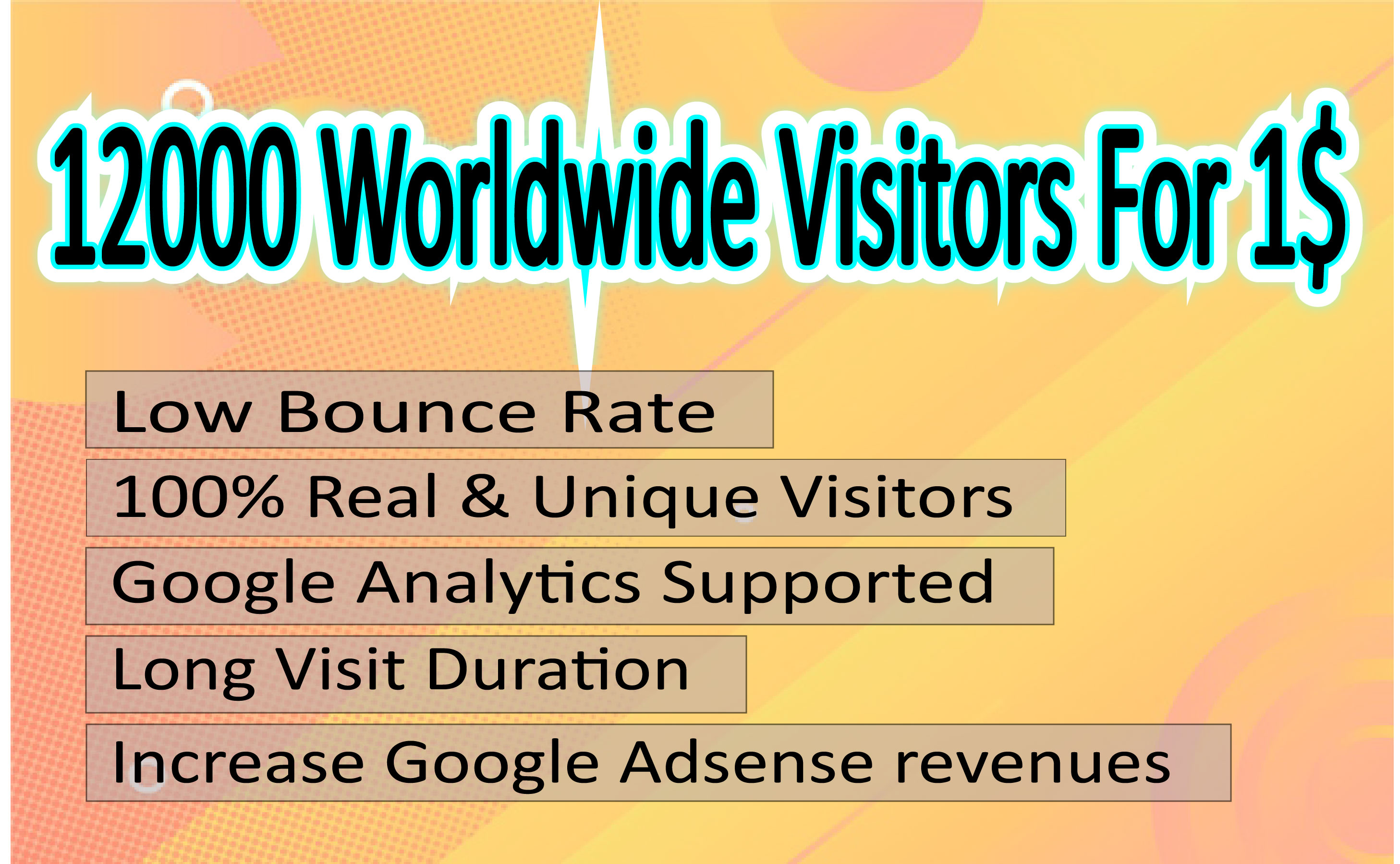 Drive Real And Unique Worldwide 12 000 Visitors For Very Low Price