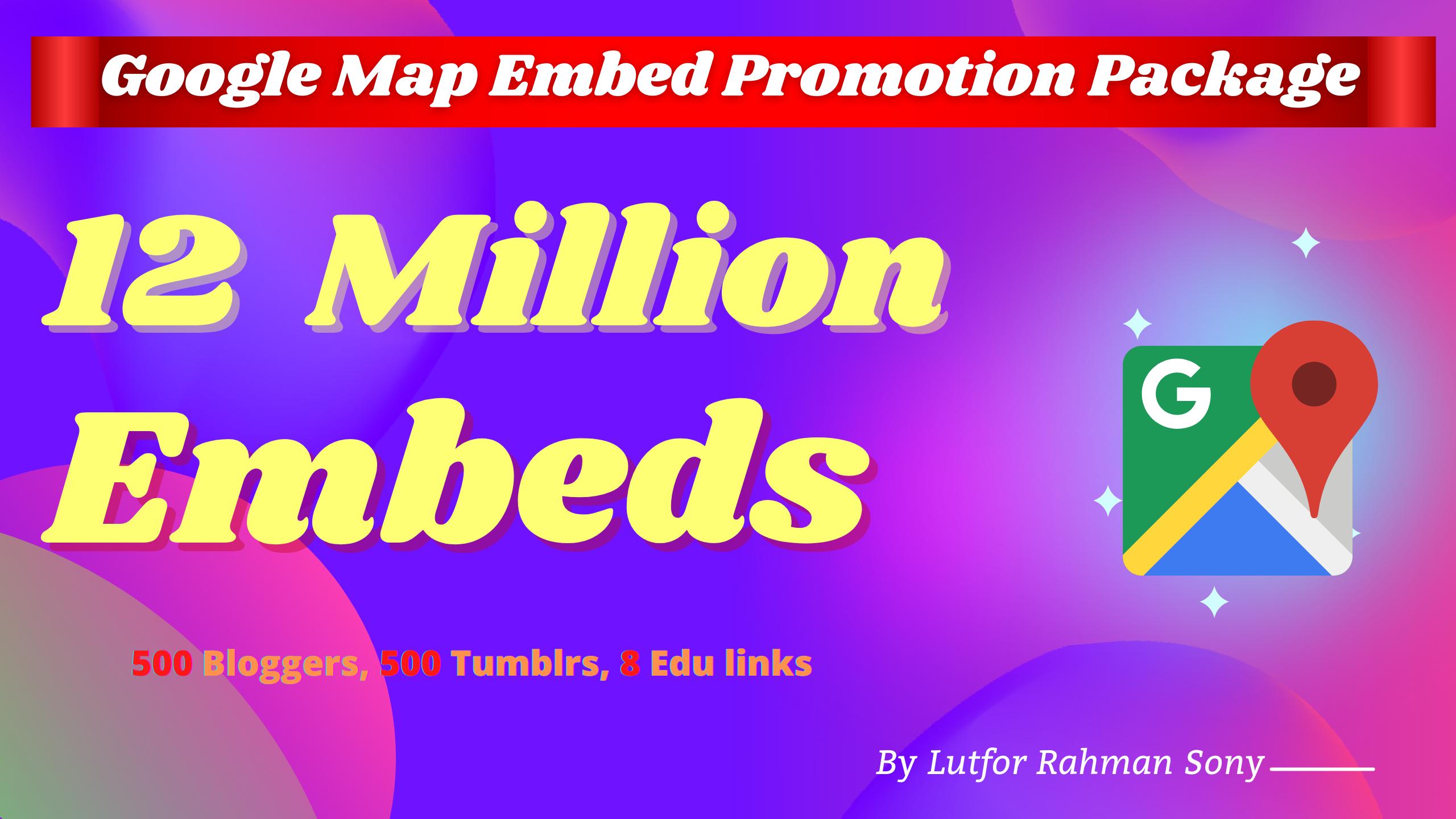 Google Marketing Google Embed on 500 Blogger,  500 Tumblr,  12 Million Post Embeds Backlink