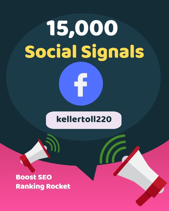 15,000 Web Share Social Signals PR 10 Boost SEO Ranking Rocket