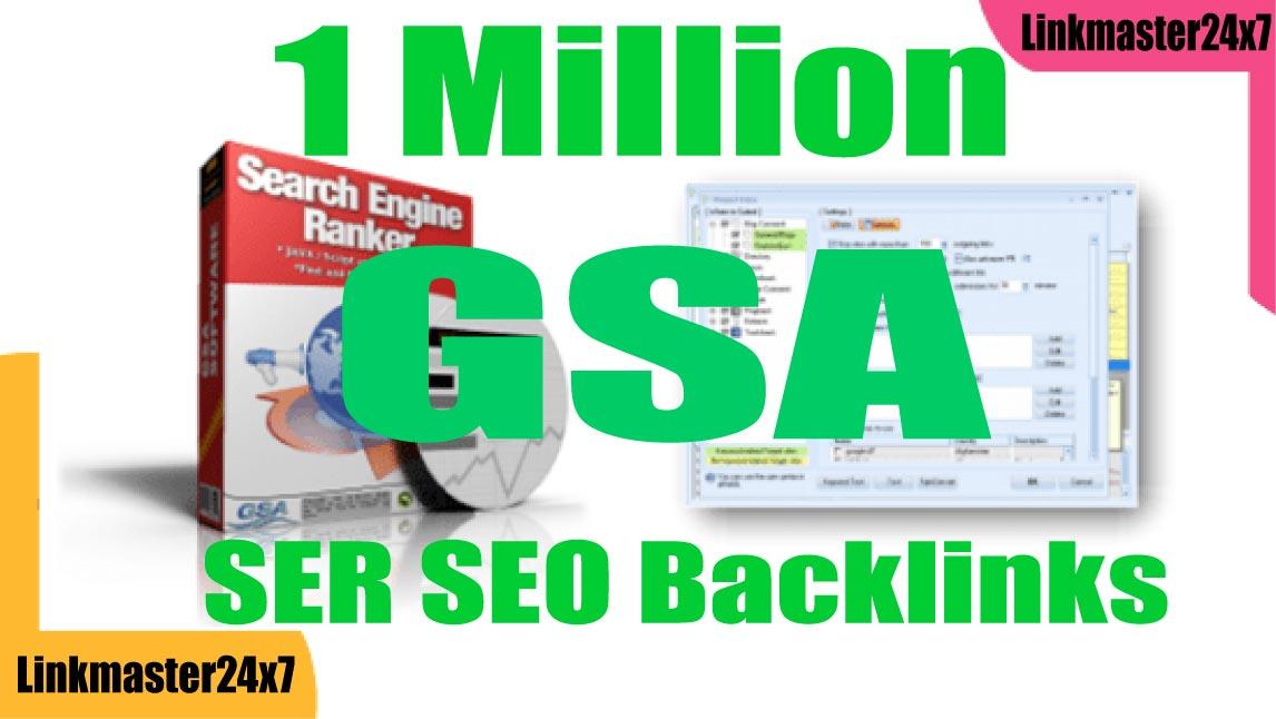 Create GSA SER 1 Million SEO Backlink For Google Ranking